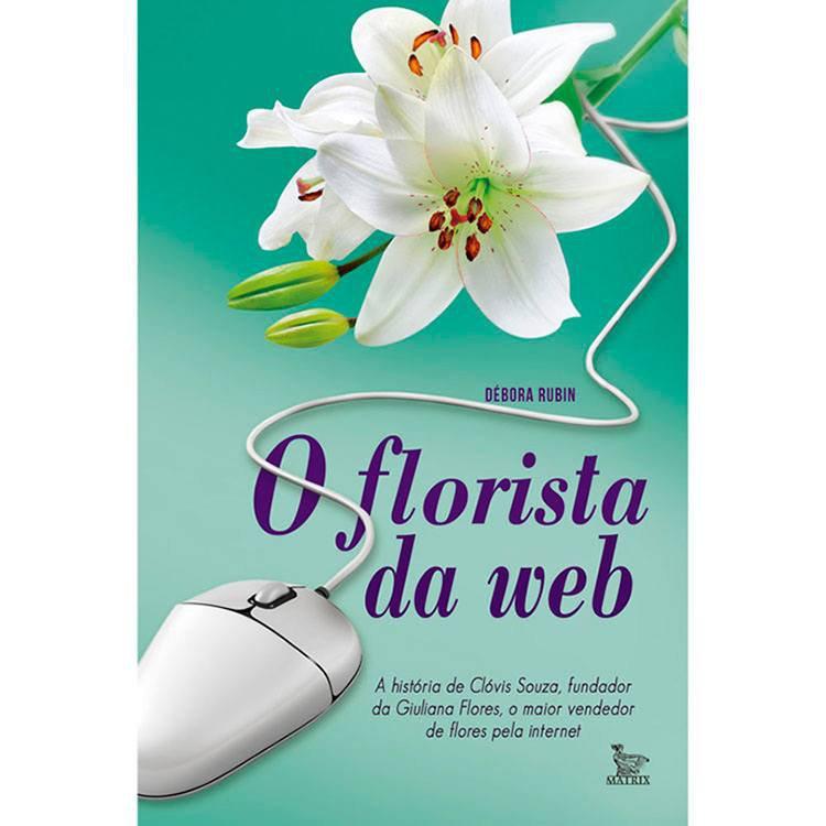 Livro: O Florista da Web