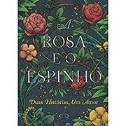 Livro A Rosa e o Espinho